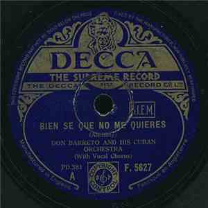 Don Barreto And His Cuban Orchestra - Bien Se Que No Me Quieres / Cuchun Co ...