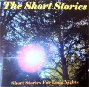 The Short Stories - Short Stories For Long Nights