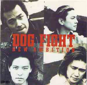 Dog Fight - New Ambition