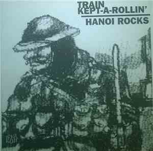 Hanoi Rocks - Train Kept-A-Rollin`