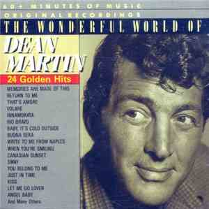 Dean Martin - The Wonderful World Of Dean Martin 24 Golden Hits